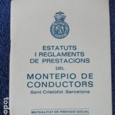 Coches y Motocicletas: ESTATUTOS Y REGLAMENTO DEL MONTEPÍO DE CONDUCTORES SAN CRISTÓBAL (EN CASTELLANO Y CATALAN). Lote 168114664