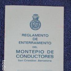 Coches y Motocicletas: ESTATUTOS Y REGLAMENTO DEL MONTEPÍO DE CONDUCTORES SAN CRISTÓBAL (EN CASTELLANO Y CATALAN). Lote 168118616