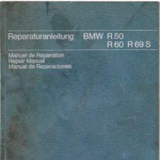 Coches y Motocicletas: MANUAL DE REPARACIONES BMW R 50 - BMW R 60 - BMW R 69 S - 1969 - ALEMAN - FRANCES - INGLES - ESPAÑOL. Lote 168179908