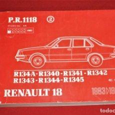 Coches y Motocicletas: MANUAL RENAULT R - 18 DESPIECE Y REPUESTOS PR-1118 AÑOS - 1983 / 84. Lote 168777032