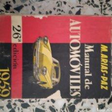 Coches y Motocicletas: MANUAL DE AUTOMÓVILES M ARIAS PAZ. Lote 168856106