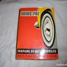 Coches y Motocicletas: ARIAS PAZ MANUAL DE AUTOMOVILES.38 EDICION 1970. Lote 168861204