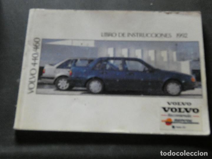 LIBRO DE INSTRUCCIONES DE 1992 DEL VOLVO 440-460 (Coches y Motocicletas Antiguas y Clásicas - Catálogos, Publicidad y Libros de mecánica)