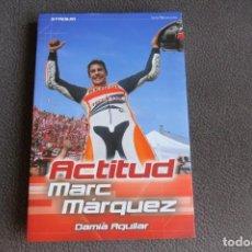Coches y Motocicletas: ACTITUD - MARC MARQUEZ - STADIUM - DAMIA AGUILAR - ESPAÑOL - 1 EDICION 2014. Lote 169958876