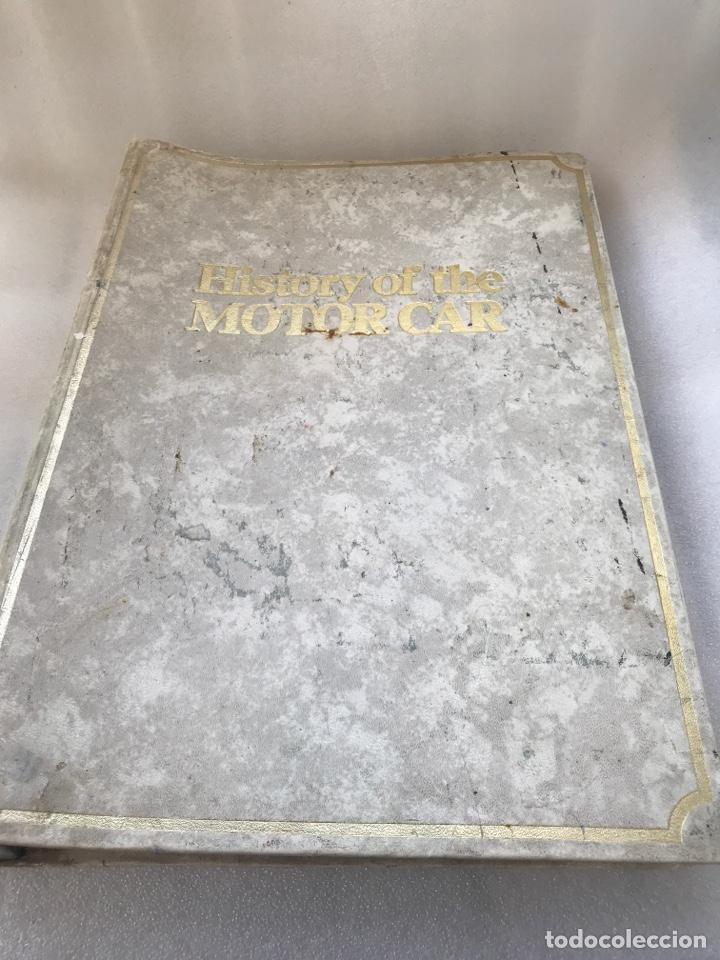 HISTORY OF THE MOTOR CAR. INGLÉS. (Coches y Motocicletas Antiguas y Clásicas - Catálogos, Publicidad y Libros de mecánica)