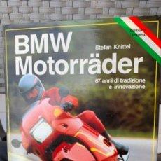 Coches y Motocicletas: BMW MOTORRÄDER LIBRO STEFAN KNITTEL EDIZIONE ITALIANA 1989 . Lote 170351472