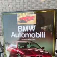 Coches y Motocicletas: BMW AUTOMOBILI LIBRO HALWART SCHRADER EDIZIONE ITALIANA 1992. Lote 170351588