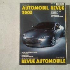 Coches y Motocicletas: AUTOMOBIL REVUE 2003. Lote 170390248