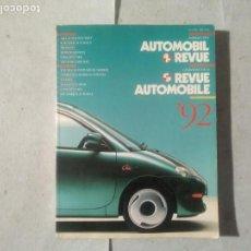 Coches y Motocicletas: AUTOMOBIL REVUE 1992. Lote 170390668