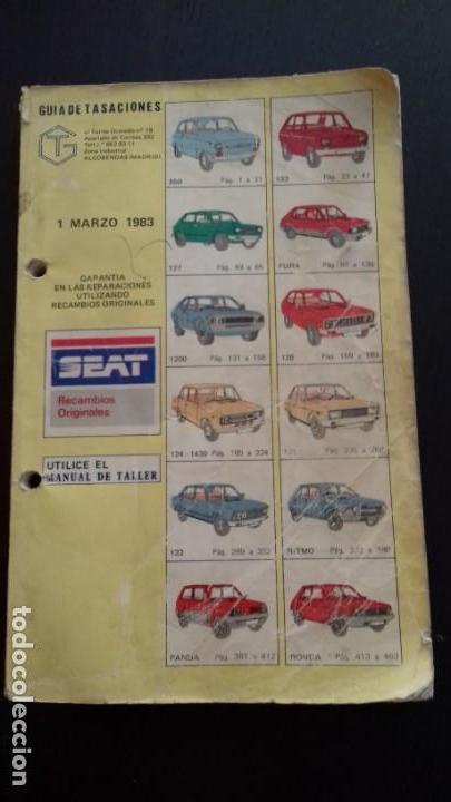 GUÍA DE TASACIONES. 1983. SEAT MODELOS 850, 133, 127, FURA, 1200, 128, 124, 1430, 131, 132, RITMO, P (Coches y Motocicletas Antiguas y Clásicas - Catálogos, Publicidad y Libros de mecánica)