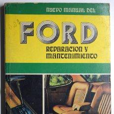 Coches y Motocicletas: NUEVO MANUAL DEL FORD REPARACIÓN Y MANTENIMIENTO - PEDRO GARCÍA - MINERVA BOOKS, ITD. - AÑO 1973. Lote 170541992