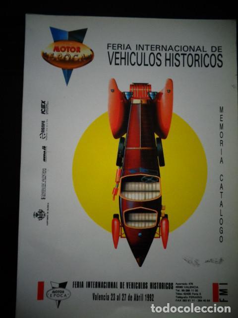 PROGRAMA MEMORIA FERIA INTERNACIONAL VEHICULOS HISTORICOS MOTOR EPOCA VALENCIA 1992 (Coches y Motocicletas Antiguas y Clásicas - Catálogos, Publicidad y Libros de mecánica)