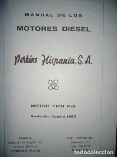 MANUAL TALLER ORIGINAL MOTOR PERKINS HISPANIA DIESEL TIPO P 6 AGOSTO 1962 (Coches y Motocicletas Antiguas y Clásicas - Catálogos, Publicidad y Libros de mecánica)