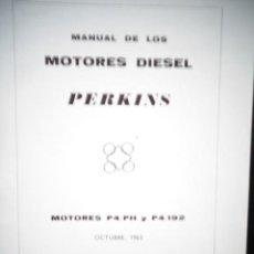 Coches y Motocicletas: MANUAL TALLER ORIGINAL MOTOR PERKINS HISPANIA DIESEL TIPO P4/PH Y P4/192 OCTUBRE 1963. Lote 171093544