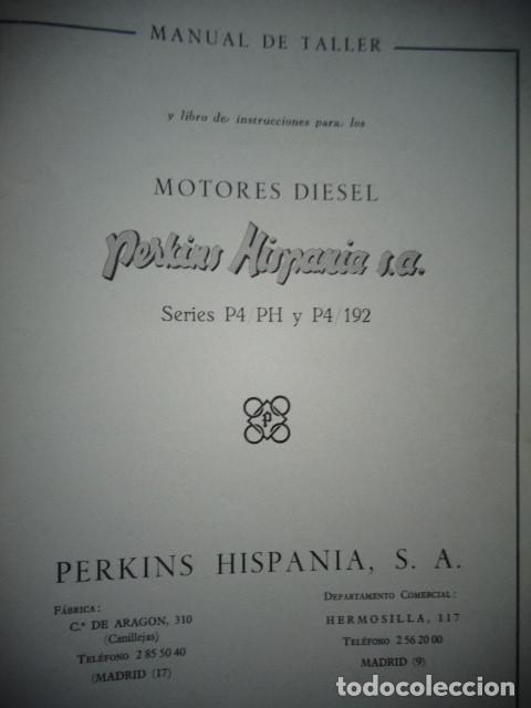 Coches y Motocicletas: MANUAL TALLER ORIGINAL MOTOR PERKINS HISPANIA DIESEL TIPO P4/PH Y P4/192 JUNIO 1962 - Foto 2 - 171093814