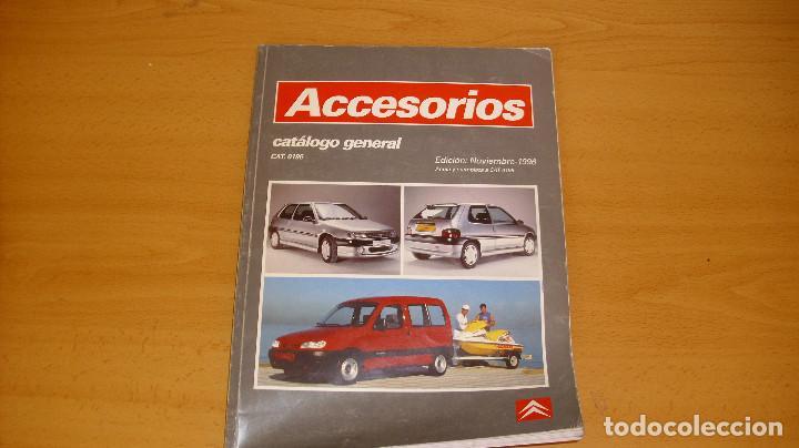 MANUAL ACCESORIOS CITROEN CATÁLOGO GENERAL AÑO 1996 REPARACIÓN AUTOMÓVIL COCHE (Coches y Motocicletas Antiguas y Clásicas - Catálogos, Publicidad y Libros de mecánica)