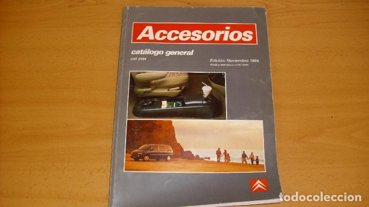MANUAL ACCESORIOS CITROEN CATÁLOGO GENERAL AÑO 1994 REPARACIÓN AUTOMÓVIL COCHE (Coches y Motocicletas Antiguas y Clásicas - Catálogos, Publicidad y Libros de mecánica)