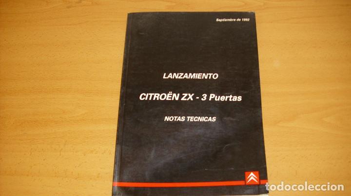 MANUAL TALLER LANZAMIENTO NOTAS TÉNICAS CITROEN ZX 3 PUERTAS 1992 REPARACIÓN AUTOMÓVIL COCHE (Coches y Motocicletas Antiguas y Clásicas - Catálogos, Publicidad y Libros de mecánica)