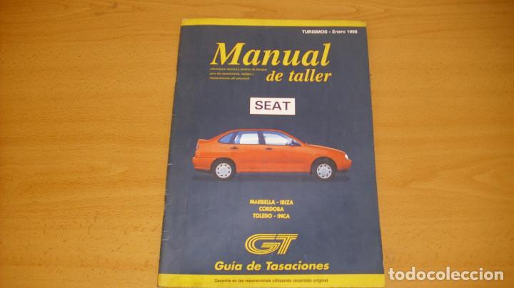 MANUAL TALLER GUIA TASACIONES SEAT MARBELLA IBIZA CÓRDOBA TOLEDO INCA 1998 (Coches y Motocicletas Antiguas y Clásicas - Catálogos, Publicidad y Libros de mecánica)