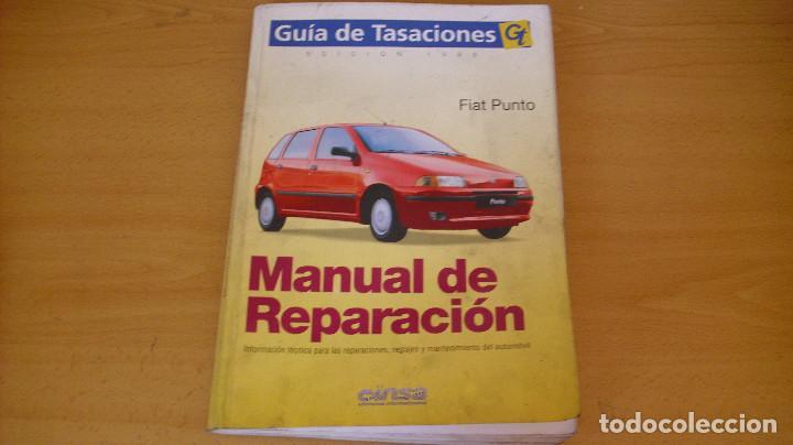MANUAL TALLER GUÍA TASACIONES FIAT PUNTO 1999 REPARACIÓN AUTOMÓVIL COCHE (Coches y Motocicletas Antiguas y Clásicas - Catálogos, Publicidad y Libros de mecánica)