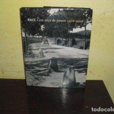 Coches y Motocicletas: RACC CENT ANYS DE PASSIÓ 1906 - 2006 -. Lote 171573037