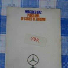 Coches y Motocicletas: FORMIDABLE CATALOGO DE MERCEDES BENZ, PROGRAMA DE COCHES DE TURISMO, EDICION ESPAÑOLA AÑOS 60. Lote 171603650