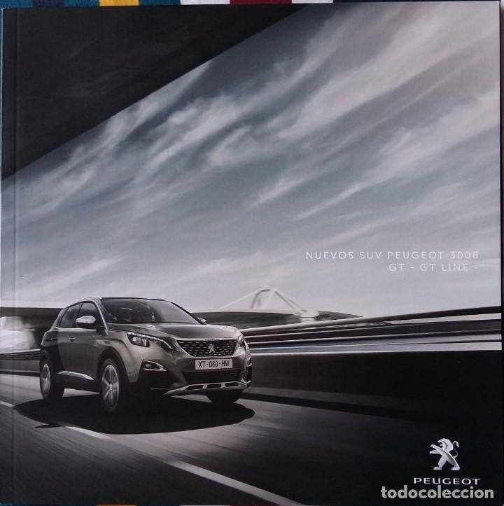 CATÁLOGO PEUGEOT 3008 GT Y GT LINE. DICIEMBRE 2018. EN ESPAÑOL (Coches y Motocicletas Antiguas y Clásicas - Catálogos, Publicidad y Libros de mecánica)