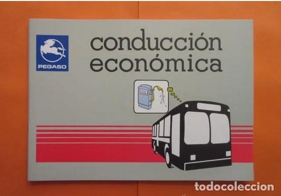 INSTRUCCIONES PARA CONDUCCION ECONOMICA DE AUTOBUSES PEGASO (Coches y Motocicletas Antiguas y Clásicas - Catálogos, Publicidad y Libros de mecánica)