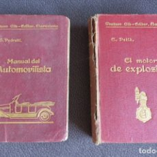 Coches y Motocicletas: LOTE 2 LIBROS - EDITORIAL GILI - MOTO EXPLOSION 1925 - MANUAL DEL AUTOMOVILISTA 1922. Lote 172291082