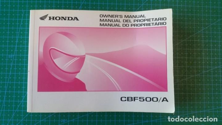 MANUAL DEL PROPIETARIO HONDA CBF 500 CBF500 /A (ORIGINAL) IDIOMA ESPAÑOL/INGLES/PORTUGUES (Coches y Motocicletas Antiguas y Clásicas - Catálogos, Publicidad y Libros de mecánica)