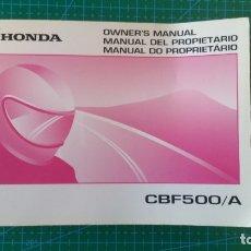 Coches y Motocicletas: MANUAL DEL PROPIETARIO HONDA CBF 500 CBF500 /A (ORIGINAL) IDIOMA ESPAÑOL/INGLES/PORTUGUES. Lote 172313924
