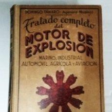 Coches y Motocicletas: TRARADO COMPLETO DEL MOTOR DE EXPLOSIÓN, EDITOR A.ROCH. Lote 172645230