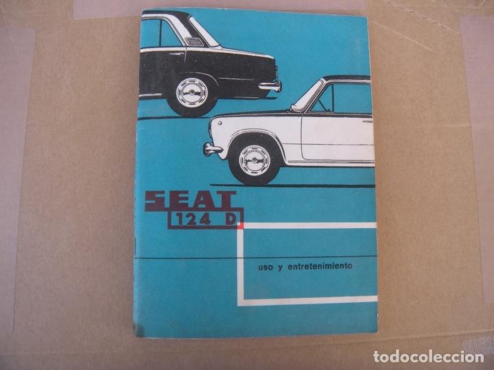 MANUAL COCHE SEAT 124 D USO Y ENTRETENIMIENTO (Coches y Motocicletas Antiguas y Clásicas - Catálogos, Publicidad y Libros de mecánica)