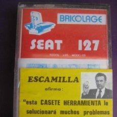 Automobili e Motociclette: CASETE PRECINTADA BRICOLAGE AUTOMOVIL COCHE SEAT 127 - ESCAMILLA - FINALES 70 PRIMEROS 80. Lote 267122909