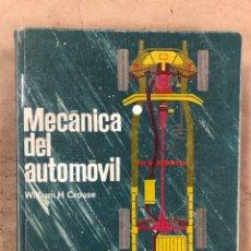 Coches y Motocicletas: MECÁNICA DEL AUTOMÓVIL. WILLIAM H. CROUSE. MARCOMBO DE BOIXAREU EDITORES 1970. Lote 173051912