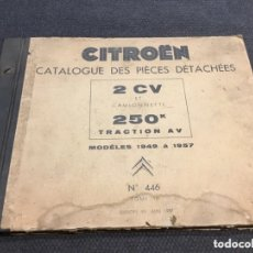 Coches y Motocicletas: CITROEN 2CV CATALOGUE DES PIECES CATALOGO DE PIEZAS. Lote 173464802