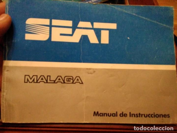 MANUAL INSTRUCCIONES SEAT MÁLAGA (Coches y Motocicletas Antiguas y Clásicas - Catálogos, Publicidad y Libros de mecánica)