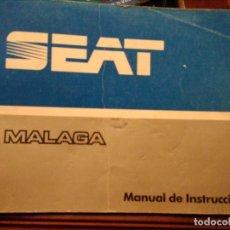 Coches y Motocicletas: MANUAL INSTRUCCIONES SEAT MÁLAGA. Lote 173677548