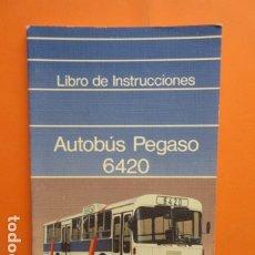 Coches y Motocicletas: LIBRO AUTOBUSES PEGASO 6420 96 PAGINAS DATOS TECNICOS CARACTERISTAS PLANOS UNA JOYA. Lote 173966053