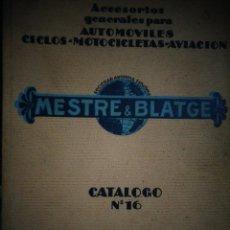 Coches y Motocicletas: CATALOGO ORIGINAL MESTRE BLATGE AGOSTO 1931 ACCESORIOS AUTOMOVIL MOTOCILETA AVIACION CICLOS. Lote 173977559