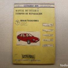 Coches y Motocicletas: MANUAL DE TALLER Y TIEMPOS DE REPARACIÓN, CITROËN BX, MAYO 1985, TOMOS I Y III. Lote 174015432