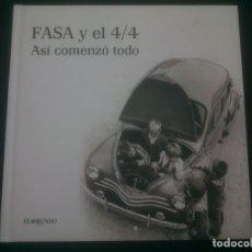 Coches y Motocicletas: FASA Y EL 4/4. ASI COMENZO TODO. Lote 174526103