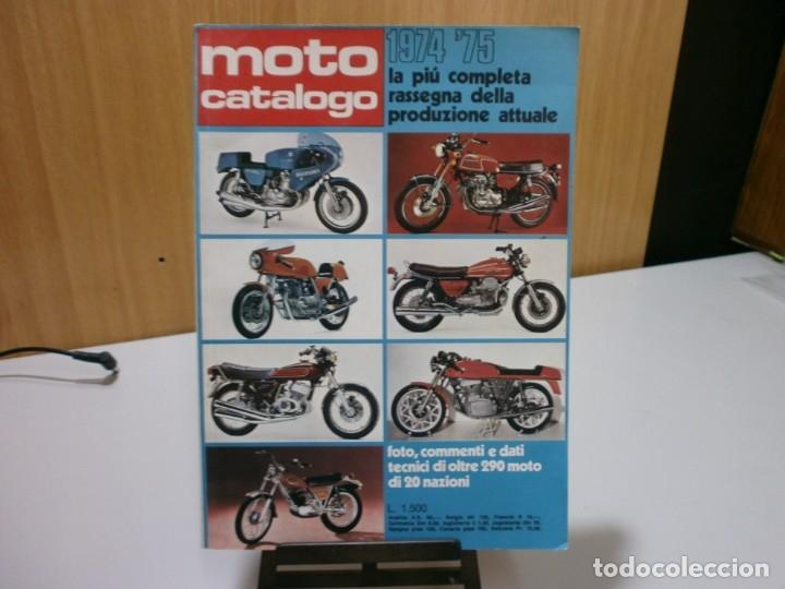 REVISTA MOTO CATALOGO 1974 75 (Coches y Motocicletas Antiguas y Clásicas - Catálogos, Publicidad y Libros de mecánica)