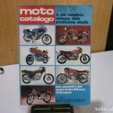 Coches y Motocicletas: REVISTA MOTO CATALOGO 1974 75. Lote 174965543