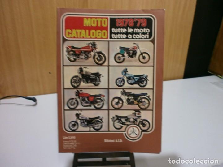 REVISTA MOTO CATALOGO 1978 79 (Coches y Motocicletas Antiguas y Clásicas - Catálogos, Publicidad y Libros de mecánica)