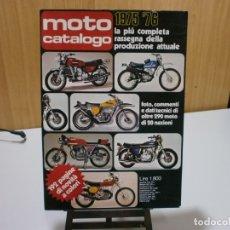 Coches y Motocicletas: REVISTA MOTO CATALOGO 1975 76. Lote 174965654