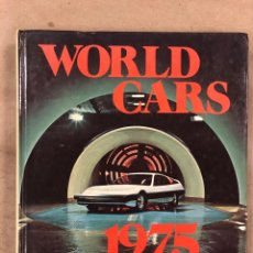 Coches y Motocicletas: WORLD CARS 1975. AUTOMOBILE CLUB OF ITALY. L'EDITRICE DELL'AUTOMOBILE LEA 1975. EN INGLÉS. Lote 174986457