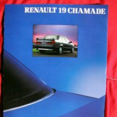 Coches y Motocicletas: CATÁLOGO RENAULT 19 CHAMADE . 1991. Lote 174997135