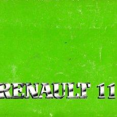 Coches y Motocicletas: RENAULT 11 MANUAL INSTRUCCIONES AGOSTO 1984 7702049131. Lote 175031453