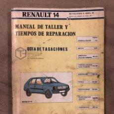 Coches y Motocicletas: RENAULT 14. MANUAL DE TALLER Y TIEMPOS DE REPARACIÓN. MARZO '84. ILUSTRADO. 385 PÁGINAS.. Lote 175410239